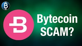 Is Bytecoin $BCN A Scam?! Recent Bytecoin FUD Investigated...