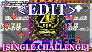 【DDR EDIT】 DDR 20th Anniversary ~Nonstop Megamix~ [SINGLE CHALLENGE]
