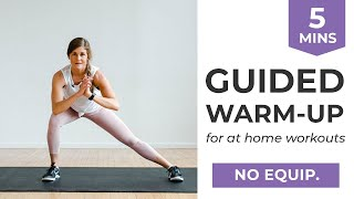 5-Minute Warm Up for At Home Workouts (10 Bodyweight Warm Up Exercises)
