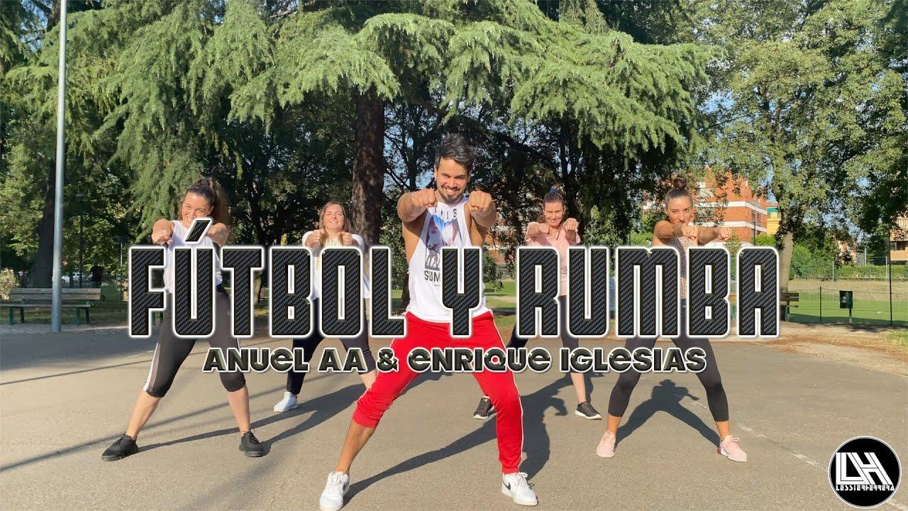 Fútbol y Rumba - Anuel AA, Enrique Iglesias by Lessier Herrera Zumba