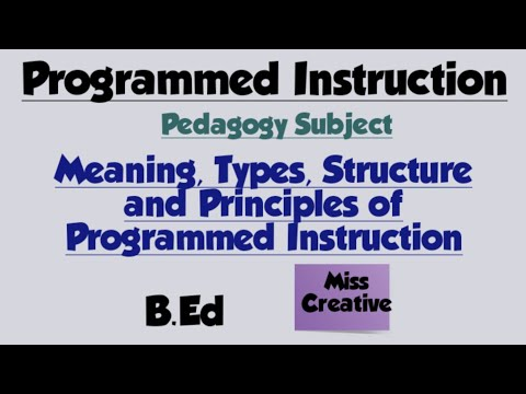 Meaning Of Programmed Instruction/Types/Structure/Principles/Pedagogy/B.Ed