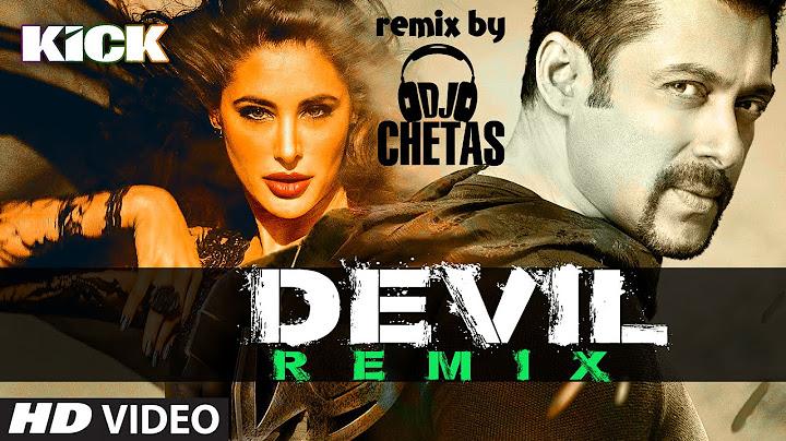 official devilyaar naa miley remix  dj chetas  salman khan  yo yo honey singh  kick