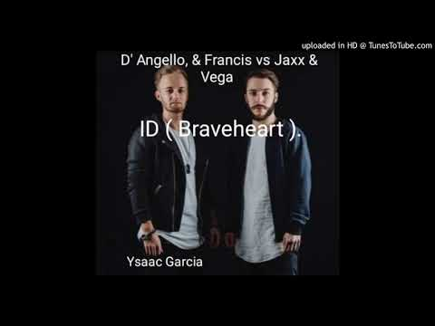 Braveheart - Jaxx & Vega, D'Angello & Francis (Dimitri Vegas & Like Mike Garden Of Madness)