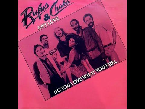 Rufus & Chaka ~ Do You Love What You Feel 1979 Disco Purrfection Version
