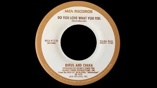Rufus & Chaka ~ Do You Love What You Feel 1979 Disco Purrfection Version