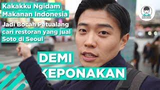 Jadi Bocah Petualang - Cari Makanan Indonesia di Seoul