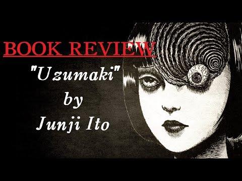 UZUMAKI  Junji Ito Book : Lovecraftian Manga?