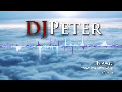 Djpeter Original - Fly Away