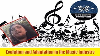 Music | Independent Music Promotions | Evolution and Adaptation in the Music Industry