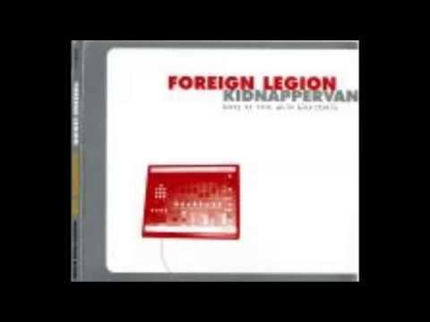 Foreign Legion - kidnapper van  (beatz to rock while bike stealin) (Full album)