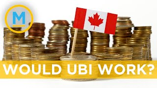 Weighing the cost of universal basic income in Canada | Your Morning