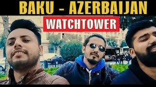 BAKU - AZERBAIJAN WATCHTOWER | Karachi Vynz Official