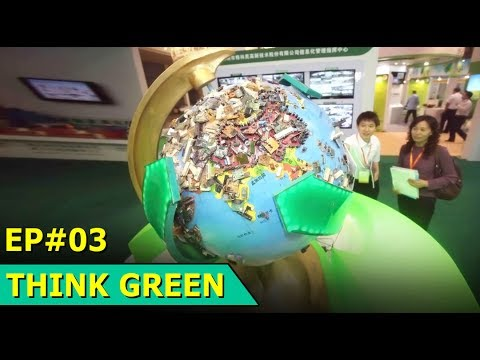 Electronic Waste Exibition in Bejing | E-Waste Project | Think Green : Episode 03