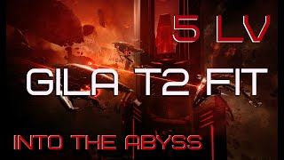 EVE Online. ABYSS 5 LvL Бездна.  Gila T2 fit (no boosters, no implants)