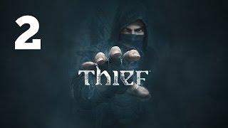 Прохождение THIEF — Часть 2: Блокада