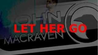 Passenger - Let Her Go(Ferry G vs John Macraven Remix)