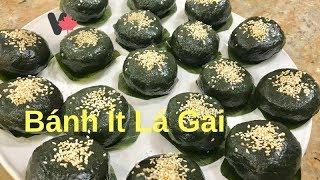 Cách Làm Bánh Ít Lá Gai Nhân Dứa Đậu Xanh, Mứt Bí Tại Canada - Ramie Leaves Sticky Rice Cakes