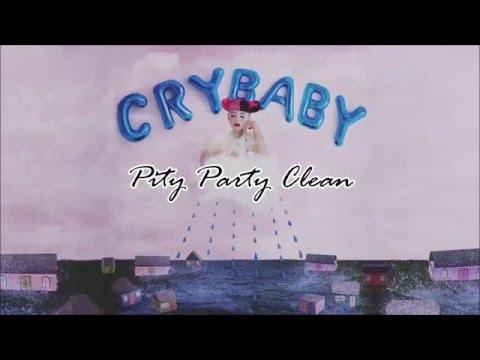Melanie Martinez - Pity Party (Clean)