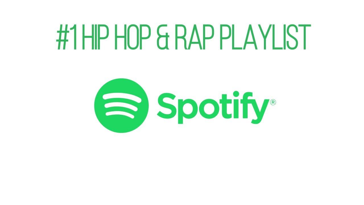 2019 Spotify Rap Playlist Spotify Hip Hop Playlist Best Hip Hop Spotify Playlist Spotifyplaylist