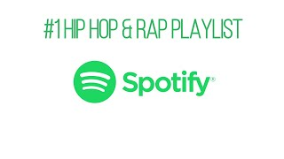 Spotify Hip Hop Playlist (best hip hop spotify playlist) (spotify rap playlist)