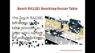 Bosch Ra1181 Benchtop Router Table Reviews