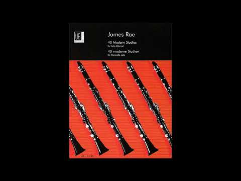 James Rae - 40 Modern Studies For Clarinet: #7 Slow Motion