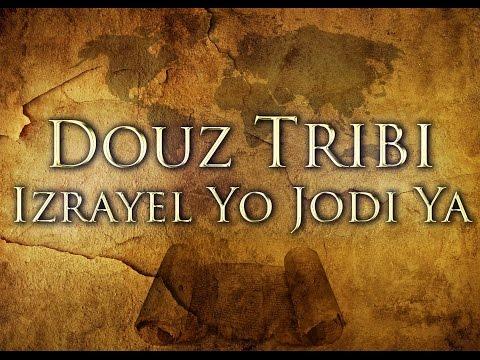Izrayélite Yo: Douz Tribi Izrayel Yo Jodi Ya