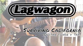 Lagwagon - Surviving California (Guitar cover + guitar tab)