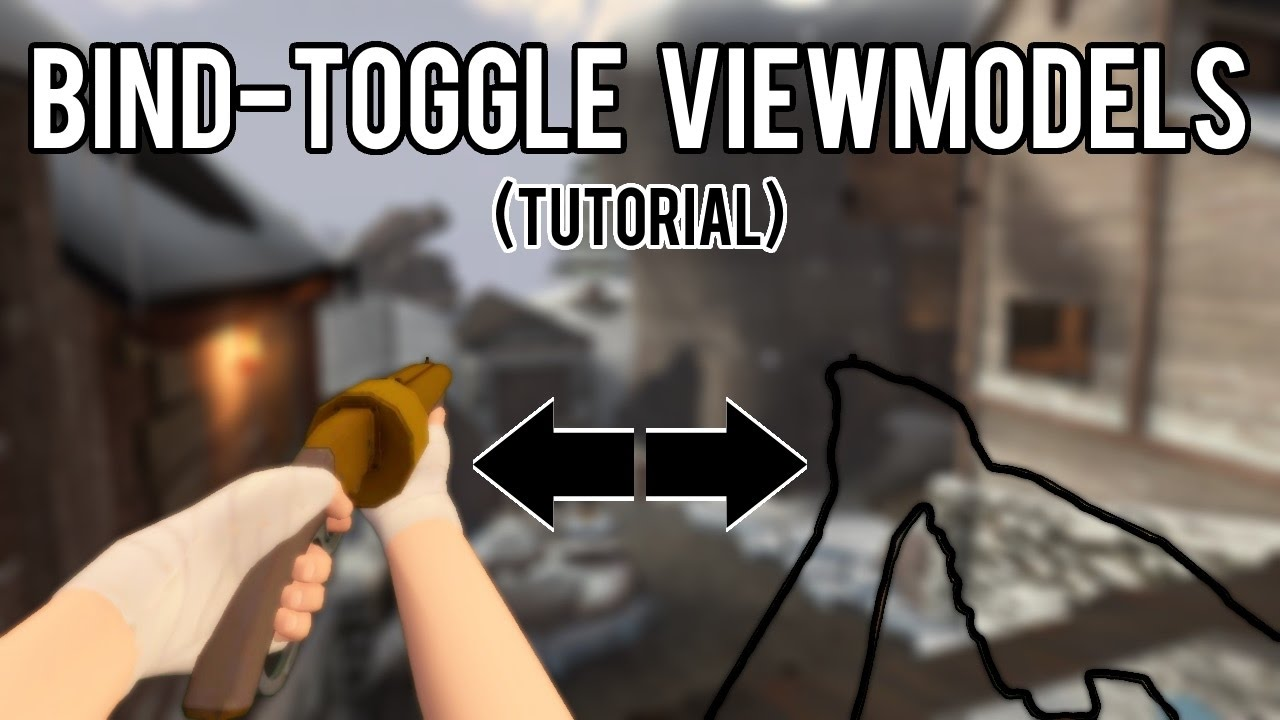 TF2 | How to Bind-Toggle Viewmodels [TUTORIAL]