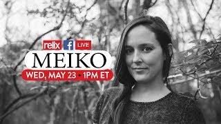 Meiko :: Live At Relix :: 5/23/18