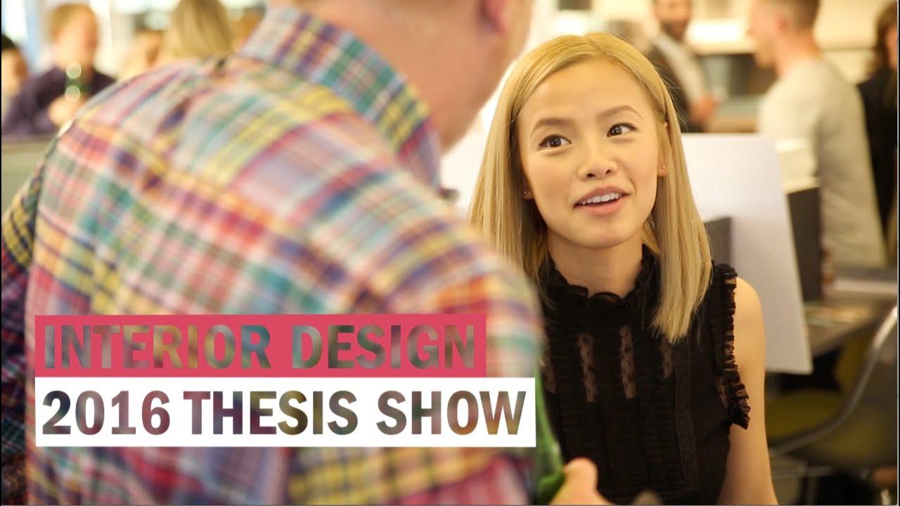 Interior Design 2016 Thesis Show Youtube