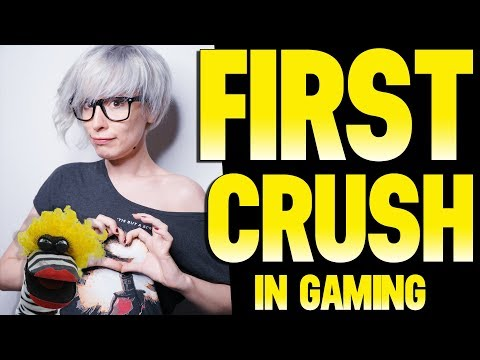 First Video Game Crush - Experiences