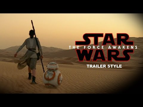 Star Wars: The Force Awakens Trailer (The Last Jedi Style)