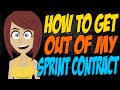 How to Get Out of My Sprint Contract