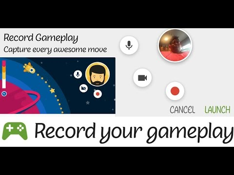 Record and live stream game play with the Google Play Game app.