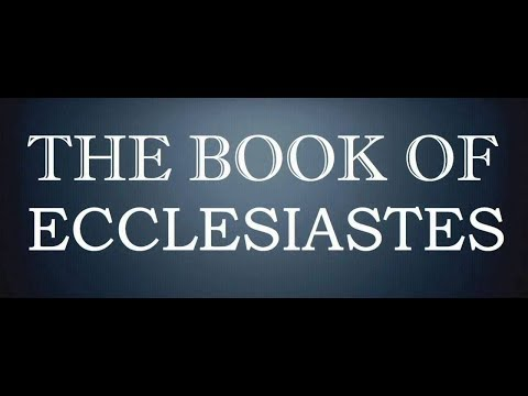 The Book Of Ecclesiastes, The Message, The Holy Bible, Complete Audiobook