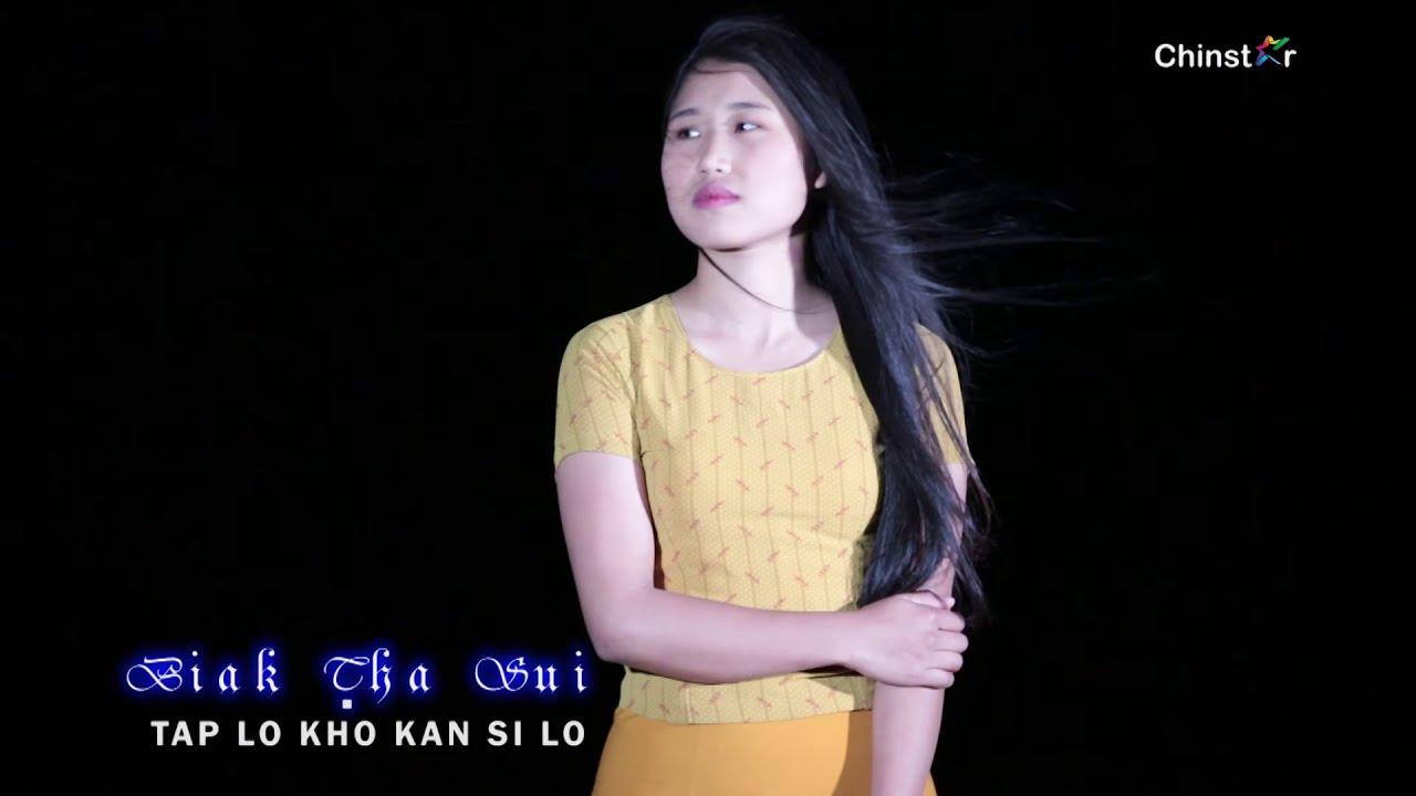 Biak Tha Sui || Tap Lo Kho Kan Si Lo - YouTube