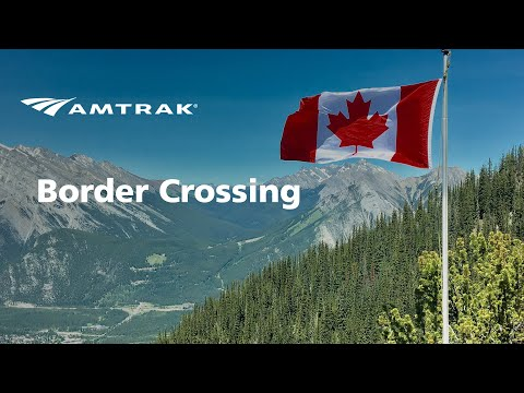 Amtrak Border Crossing