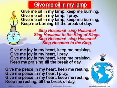 Give Me Oil In My Lamp - Chorus - hebron-outreach.com