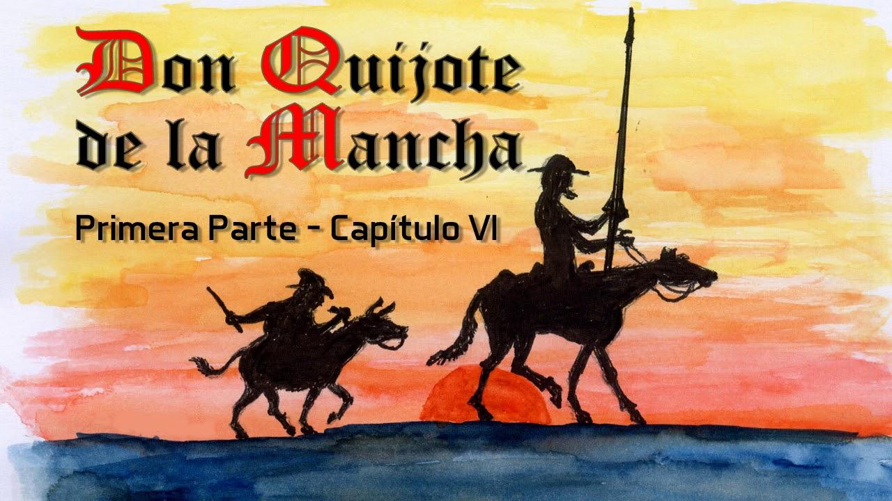 Download El Ingenioso Hidalgo Don Quijote de la Mancha   Primera Parte   Capitulo 6