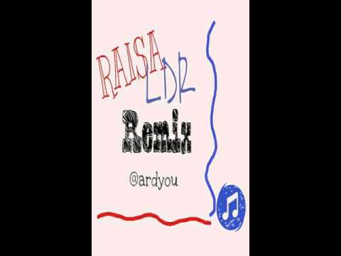 Raisa - LDR (EDM Remix)