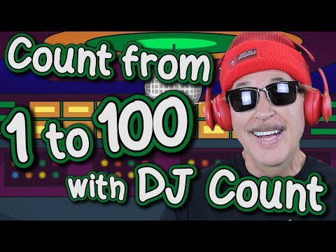Count from 1 to 100 with DJ Count | Count to 100 | Jack Hartmann