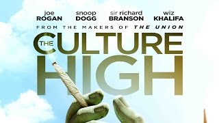 The Culture High - Trailer