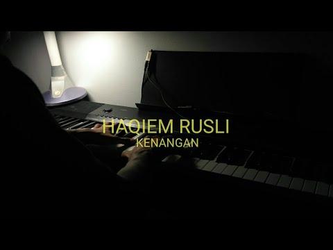 Haqiem Rusli - Kenangan [Piano Cover]