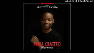 Valter Artístico - Meu Guetto (Audio)