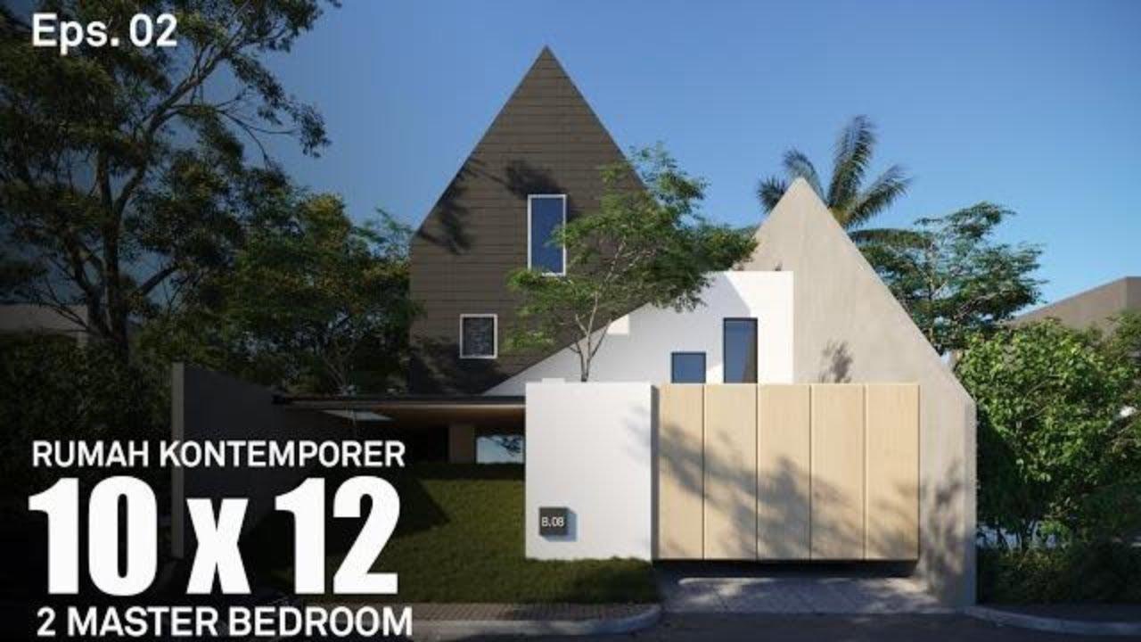 Bangun Rumah Hemat 40% Kontemporer Lahan 10 x 12 | Project ...