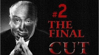 Alfred Hitchcock: The Final Cut | Jugando en Español | Parte 2 | JP