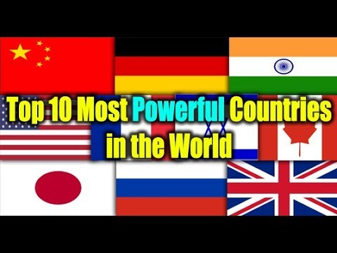 Top Most Powerful Countries In The World In The Worlds - Most powerful countries of world