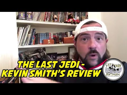 THE LAST JEDI - KEVIN SMITH'S REVIEW