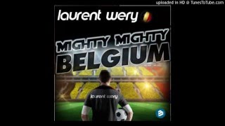 Laurent Wery - Mighty Mighty Belgium (Original Extended Mix)